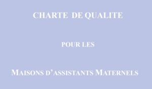 charte de qualité pour les Maisons d'assistants maternels
