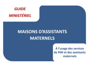 Guide ministériel Maison d'assistants maternels